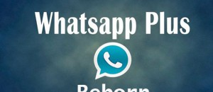 WhatsApp Plus Reborn, la nueva versión de WhatsApp+